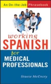 Working Spanish for Medical Professionals