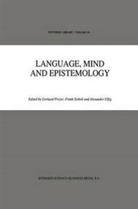 Language, Mind and Epistemology