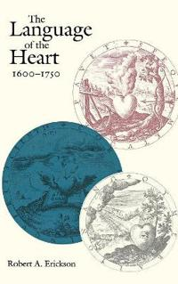 The Language of the Heart, 1600-1750