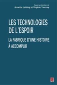 Les technologies de l'espoir
