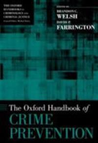 Oxford Handbook of Crime Prevention