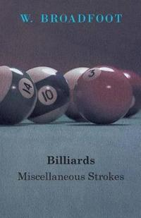 Billiards: Miscellaneous Strokes