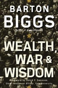 Wealth, War and Wisdom