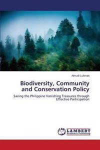 Biodiversity, Community and Conservation Policy