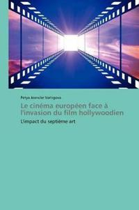 Le Cinema Europeen Face A L'Invasion Du Film Hollywoodien