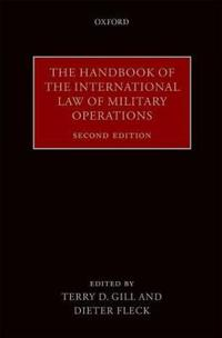 The Handbook of the International Law of Military Operations