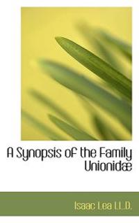 A Synopsis of the Family Unionid