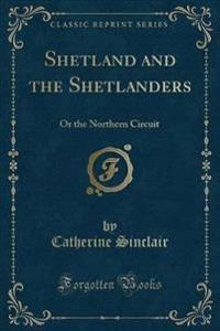 Shetland and the Shetlanders