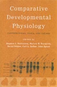 Comparative Developmental Physiology Contributions, Tools, and Trends