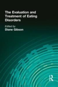Evaluation and Treatment of Eating Disorders
