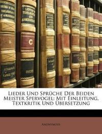 Lieder Und Sprüche Der Beiden Meister Spervogel: Mit Einleitung, Textkritik Und Übersetzung, I Band