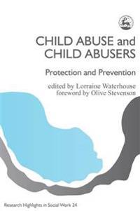 Child Abuse and Child Abusers