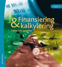 Finansiering och kalkylering : fakta och uppgifter