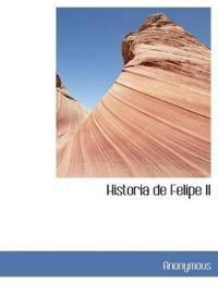 Historia de Felipe II