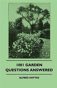 1001 Garden Questions Answered