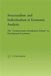 Structuralism and Individualism in Economic Analysis