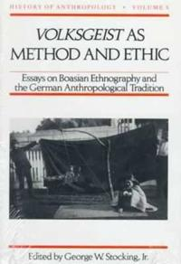 Volksgeist As Method and Ethic