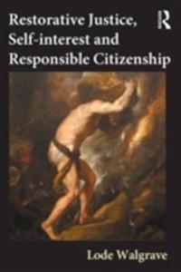 Restorative Justice, Self-interest and Responsible Citizenship