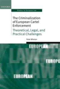 Criminalization of European Cartel Enforcement