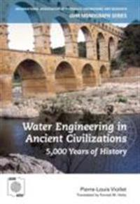 Water Engineering inAncient Civilizations