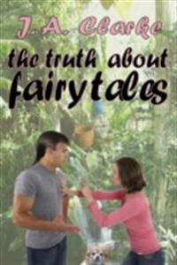 Truth About Fairy Tales