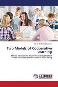 Two Models of Cooperative Learning