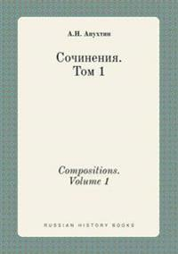 Compositions. Volume 1