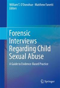 Forensic Interviews Regarding Child Sexual Abuse