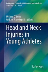 Head and Neck Injuries in Young Athletes