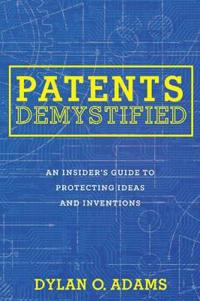 Patents Demystified