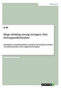 Binge Drinking Among Teenagers. Eine Zeitungsartikelanalyse