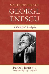Masterworks of George Enescu
