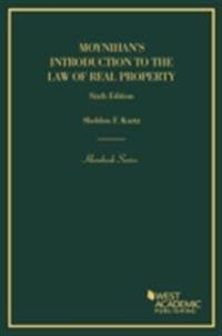 Moynihan's Introduction to the Law of Real Property, 6th