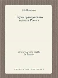 Science of Civil Rights in Russia.