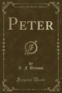 Peter (Classic Reprint)