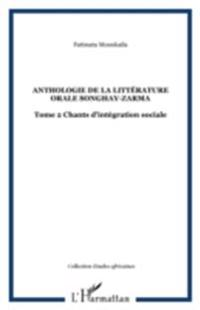 Anthologie de la litterature orale songh