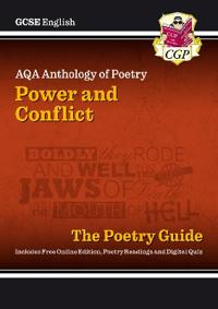 New GCSE English Literature AQA Poetry Guide: PowerConflict Anthology - For the Grade 9-1 Course