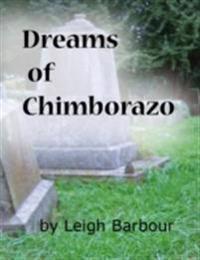 Dreams of Chimborazo