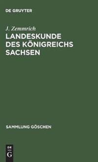Landeskunde Des K nigreichs Sachsen