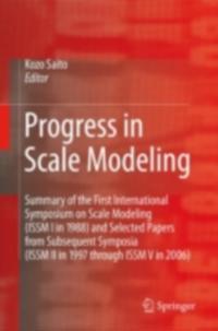 Progress in Scale Modeling