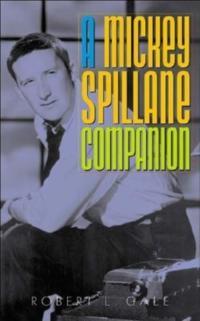 Mickey Spillane Companion