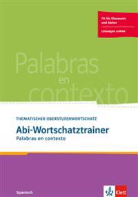 Palabras en contexto. Abi-Wortschatztrainer