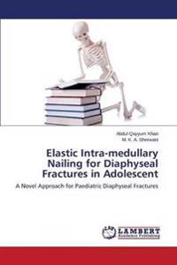Elastic Intra-Medullary Nailing for Diaphyseal Fractures in Adolescent
