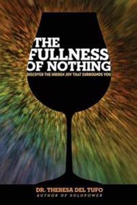 The Fullness of Nothing