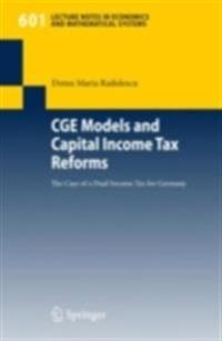 CGE Models and Capital Income Tax Reforms