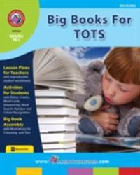 Big Books For Tots Gr. PK-1