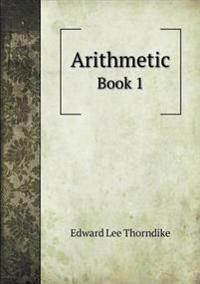 Arithmetic Book 1