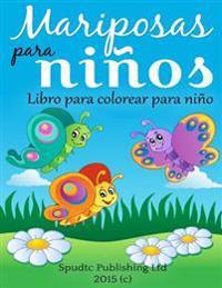 Mariposas Para Ninos: Libro Para Colorear Para Ninos