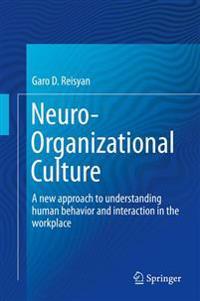Neuro-organizational Culture