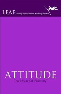 Attitude the Power of Positivity